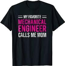 My Favorite Mechanical Engineer Calls Me Mom T-shirt Gift