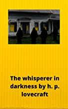 The Whisperer in Darkness (English Edition)