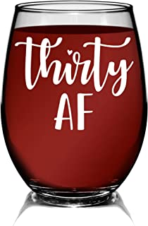 YouNique Designs Thirty AF Wine Glass, 15 Ounces, 30th Birthday Stemless Wine Glass for Women, Dirty 30