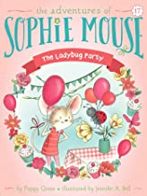 The Ladybug Party (The Adventures of Sophie Mouse Book 17)