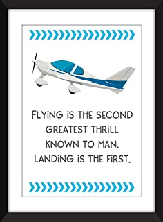 Flying is the Second Greatest Thrill Known to Man. Landing is the First - Unframed Aviation Print/Sin Marco