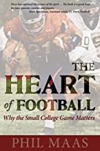 The Heart of Football: Why the Small College Game Matters