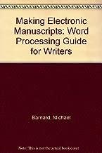 Making Electronic Manuscripts