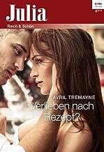 Verlieben nach Rezept? (Julia 8) (German Edition)