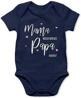 Shirtracer Sprüche Baby - Mama wollen wir Papa heiraten - Baby Body Kurzarm für Jungen und Mädchen