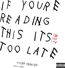 If You're Reading This Its Not Too Late [Explicit]