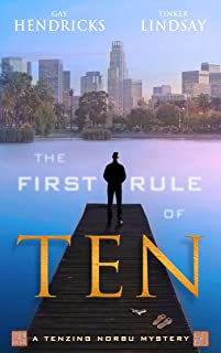 The First Rule of Ten (A Tenzing Norbu Mystery series Book 1)