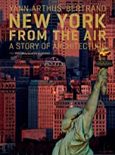 New York from the Air: A Story of Architecture