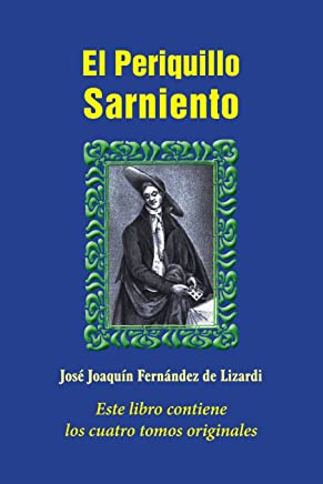 El Periquillo Sarniento/ The Mangy Parrot