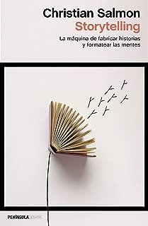 Storytelling: La máquina de fabricar historias y fomentar las mentes (Spanish Edition)