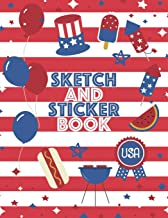 Sketch and Sticker Book: For Kids | Fun Patriotic Cookout Theme | For sketching, drawing and collecting stickers | Perfect...