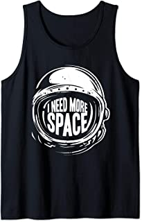 Cool I Need More Space Tank Top