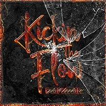Kickin The Flow [Explicit]