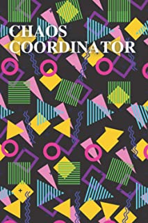Chaos Coordinator: To Do List Notebook / Notebook / 100 pages