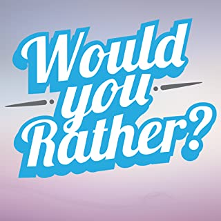 What Would You Choose - A Word of Rather Questions