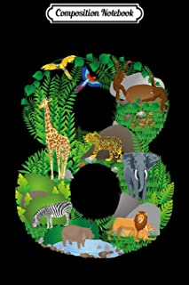 Composition Notebook: Safari Jungle Zoo Theme Animals Eighth Birthday number 8 Premium Journal/Notebook Blank Lined Ruled ...