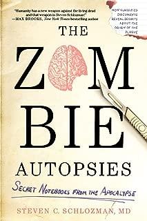 The Zombie Autopsies: Secret Notebooks from the Apocalypse