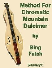 Method For Chromatic Mountain Dulcimer