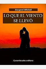 Lo que el viento se llevó (Spanish Edition) Kindle Edition