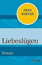 Liebeslügen: Roman (German Edition)
