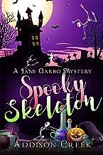 Spooky Skeleton (Jane Garbo Mysteries Book 5)