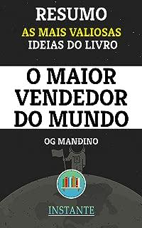 RESUMO: O Maior Vendedor do Mundo - OG Mandino: as ideias mais valiosas do livro (Portuguese Edition)