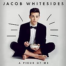 jacob whitesides a piece of me