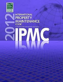 2012 International Property Maintenance Code (International Code Council Series)
