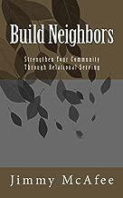 Build Neighbors: Strengthen Your Community Through Relational Serving