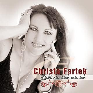 Liebt sie dich wie ich - Christa Fartek
