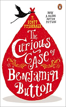 The Curious Case of Benjamin Button: And Two Other Stories (Penguin Modern Classics)