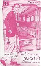 The Runaway Groom (Moments Pocketbook)