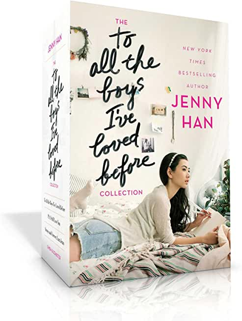 The To All the Boys I've Loved Before Collection: To All the Boys I've Loved Before; P.S. I Still Love You; Always and Forever, Lara Jean