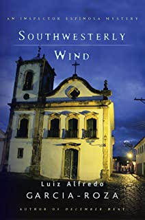 Southwesterly Wind: An Inspector Espinosa Mystery (Inspector Espinosa Mysteries Book 3)