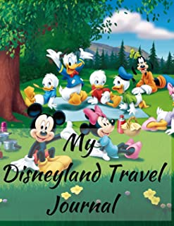 My Disneyland Travel Journal: A Garden Mickey Theme Fun Kids Vacation Activity Guide Book Planner Diary Notebook Log Organizer for Children with ... Memories, Daily Experiences for Boys, Girls