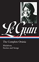 Ursula K. Le Guin: The Complete Orsinia (LOA #281): Malafrena / Stories and Songs (Library of America Ursula K. Le Guin Edition)