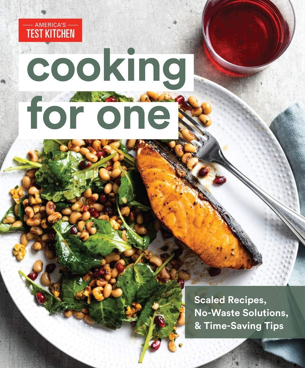Image OfCooking For One: Scaled Recipes, No-Waste Solutions, And Time-Saving Tips