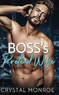 Boss's Pretend Wife: A Secret Baby Romance