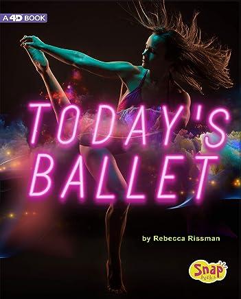 Today's Ballet (Dance Today)