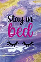 Stay In Bed: Sleepy People Notebook Journal Composition Blank Lined Diary Notepad 120 Pages Paperback Colors