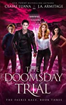 The Doomsday Trial (The Faerie Race)