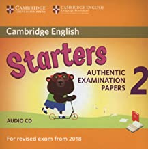 Cambridge English Young Learners 2 for Revised Exam from 2018 Starters Audio CD: Authentic Examination Papers
