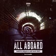 All Aboard (Dimitri Vegas & Like Mike Edit)