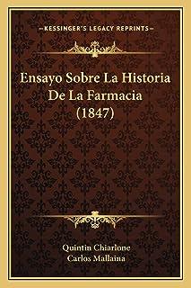 Ensayo Sobre La Historia De La Farmacia (1847)