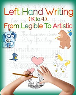 Left Hand Writing, From Legible To Artistic: Well-designed left-handed friendly printing font, handwriting font, cursive f...