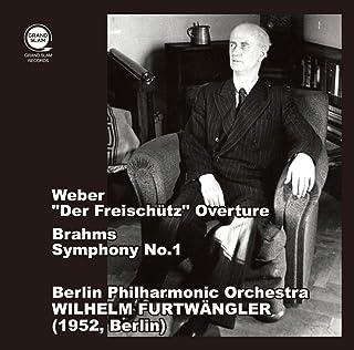 ブラームス : 交響曲第1番&ウェーバー : 歌劇「魔弾の射手」序曲 / ヴィルヘルム・フルトヴェングラー&ベルリン・フィルハーモニー管弦楽団 (1952) (Brahms : Symphony No.1 & Weber :「Der Freis...