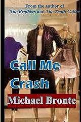 Call Me Crash Kindle Edition