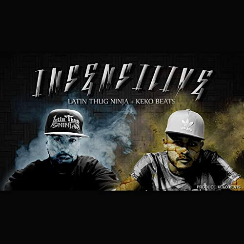 Insensitive - Single de Latin Thug Ninja & Keko Beats en ...