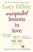 Unexpected Lessons in Love: The heartwarming Sunday Times bestseller
