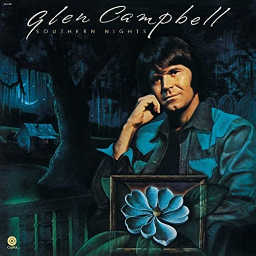 Image result for Southern Nights Glen Campbell images